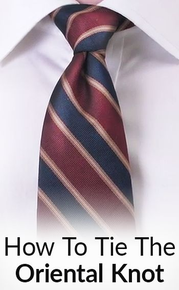 1072 best mens ties images on pinterest tie knots man stuff and how to tie the oriental knot simple knot ccuart Images