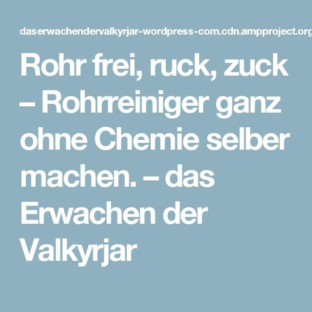 Rohr frei, ruck, zuck – Rohrreiniger ganz ohne Chemie selber machen. – das Erwachen der Valkyrjar