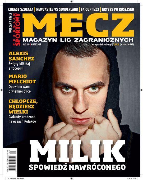 Arek MILIK Magazyn Mecz
