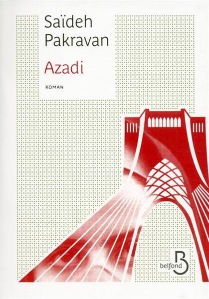 Azadi veut dire liberté en persan. C'est aussi le nom d'une place à Téhéran. La sortie de ce roman aujourd'hui a une rénonance particulière vue l'actualité. L'histoire se passe en juin 2009 à Téhéran, capitale de l'Iran, devenue en quelques années une...