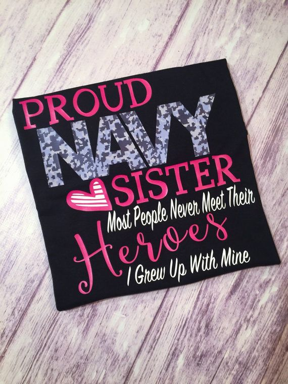 Proud Navy Sister t-shirt, Navy sister shirt, proud Navy mom shirt, proud navy sibling, navy sister tee, navy shirt
