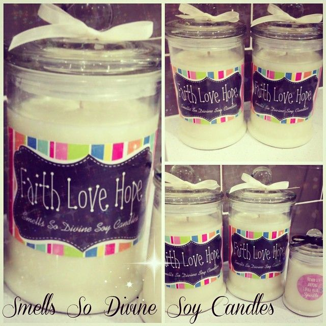 #faith #love #hope #motivational #quote #candles made for a customer #personalised #extra #large #size to go with small. #strawberry #vanilla