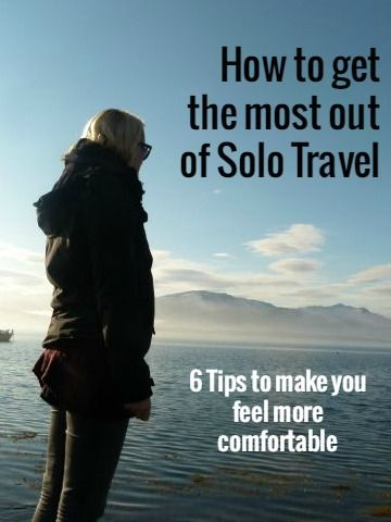 Want to travel but no one there wanting to go with you? I'm showing you 6 tips on how to get the most out of solo travel and feel more comfortable travelling on your own!
