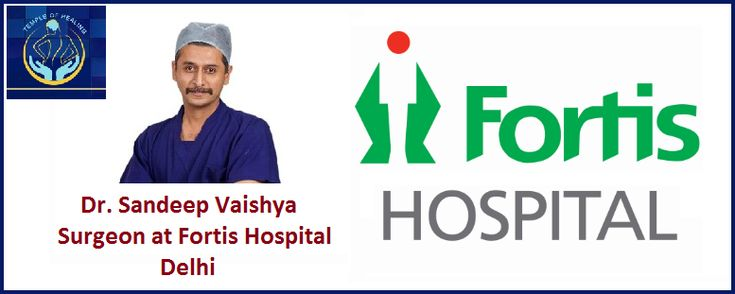 Surgeon at Fortis Hospital Delhi Calls Global Patients for Quality Healthcare Services at Affordable COST
