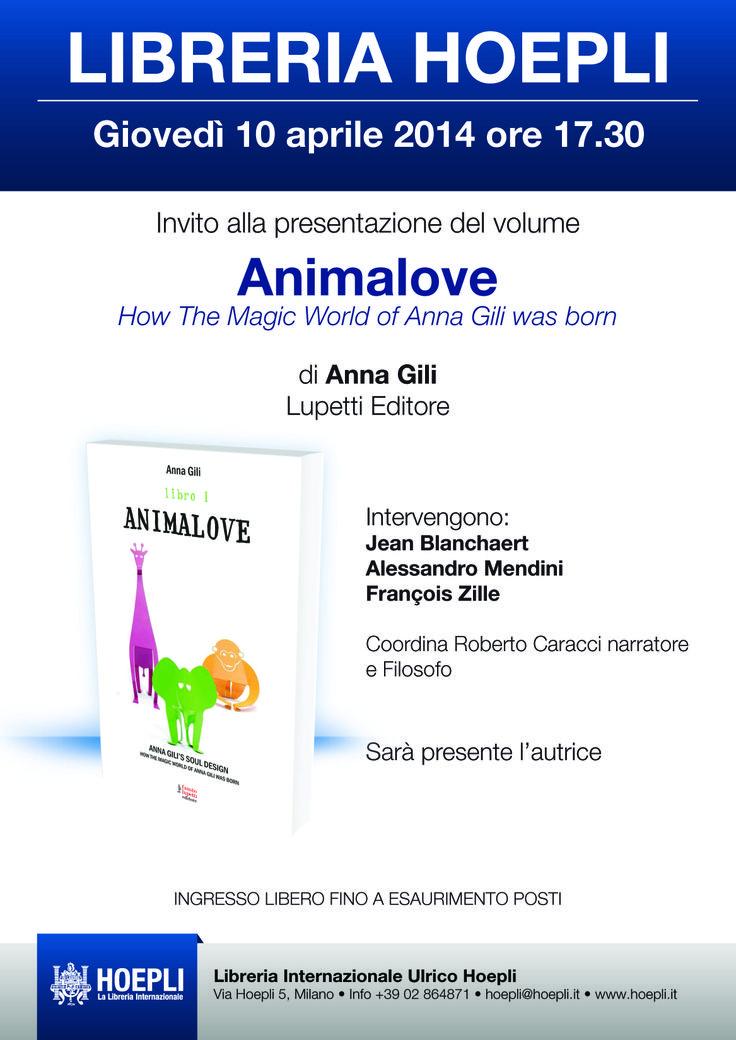 """Giovedì 10 aprile 2014 ore 17.30 Presentazione """"Animalove"""" di Anna Gili (Lupetti Editore) #SaloneDelMobile #design"""