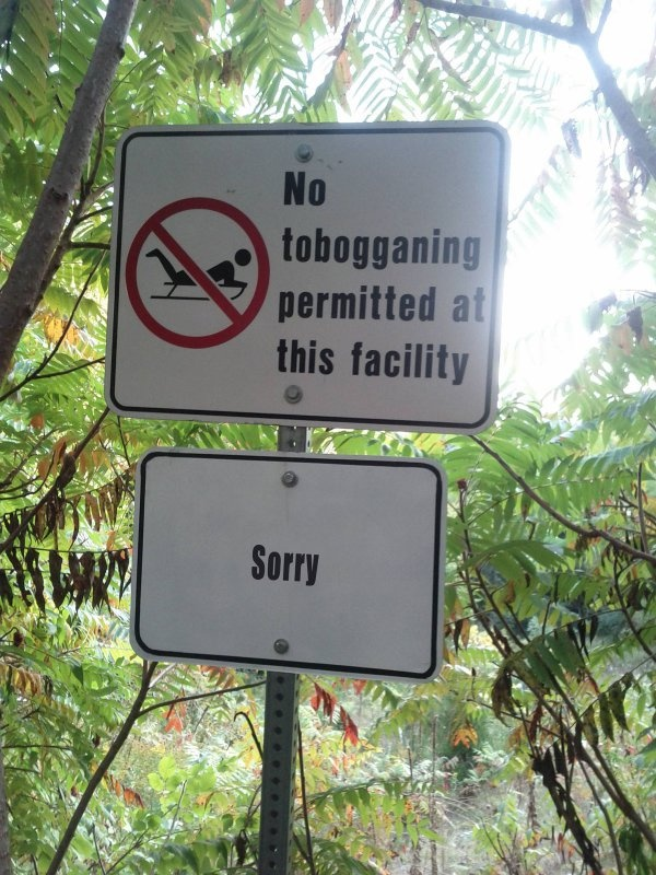 Polite Canadian Sign Apologizes. Sorry for trying to keep you safe, gawsh..
