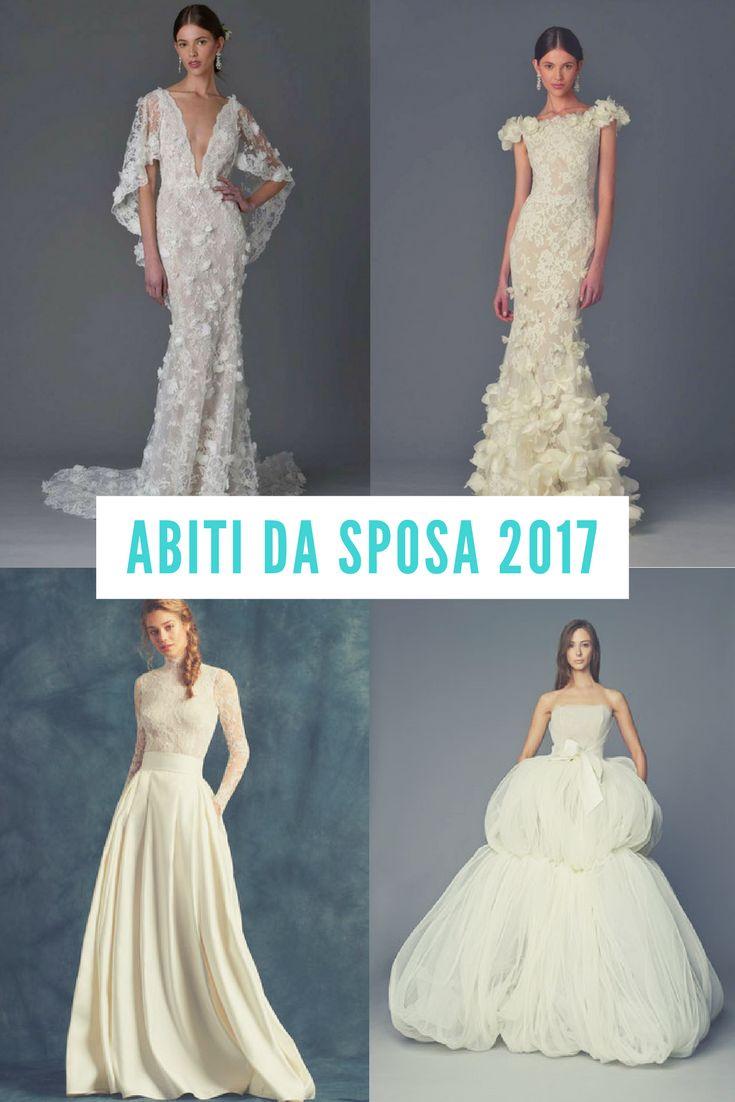 #Abiti da #sposa 2017: 3 stili che vi faranno perdere la testa