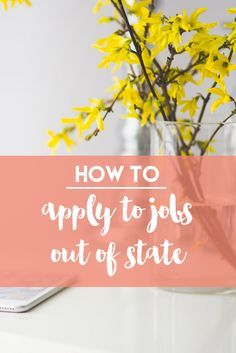 How To Apply To Jobs Out Of State | http://www.lifemodifier.com