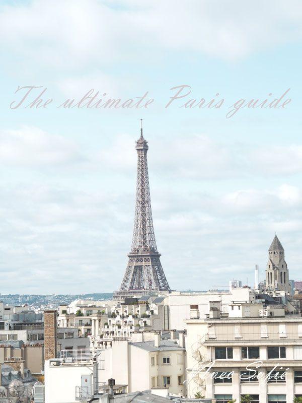 Avec Sofé blog/ The ultimate Paris guide