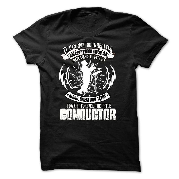 Conductor T Shirt, Hoodie, Sweatshirt
