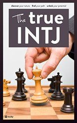 INTJ Career Success: Choose the Right Job and Put Your INTJ Strengths to Work | Truity