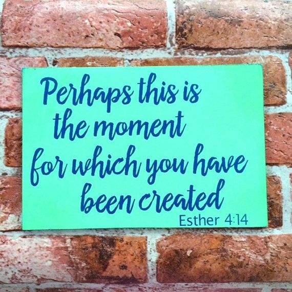 Ester 4:14 Perhaps this is the moment for which by CardsandCanvas