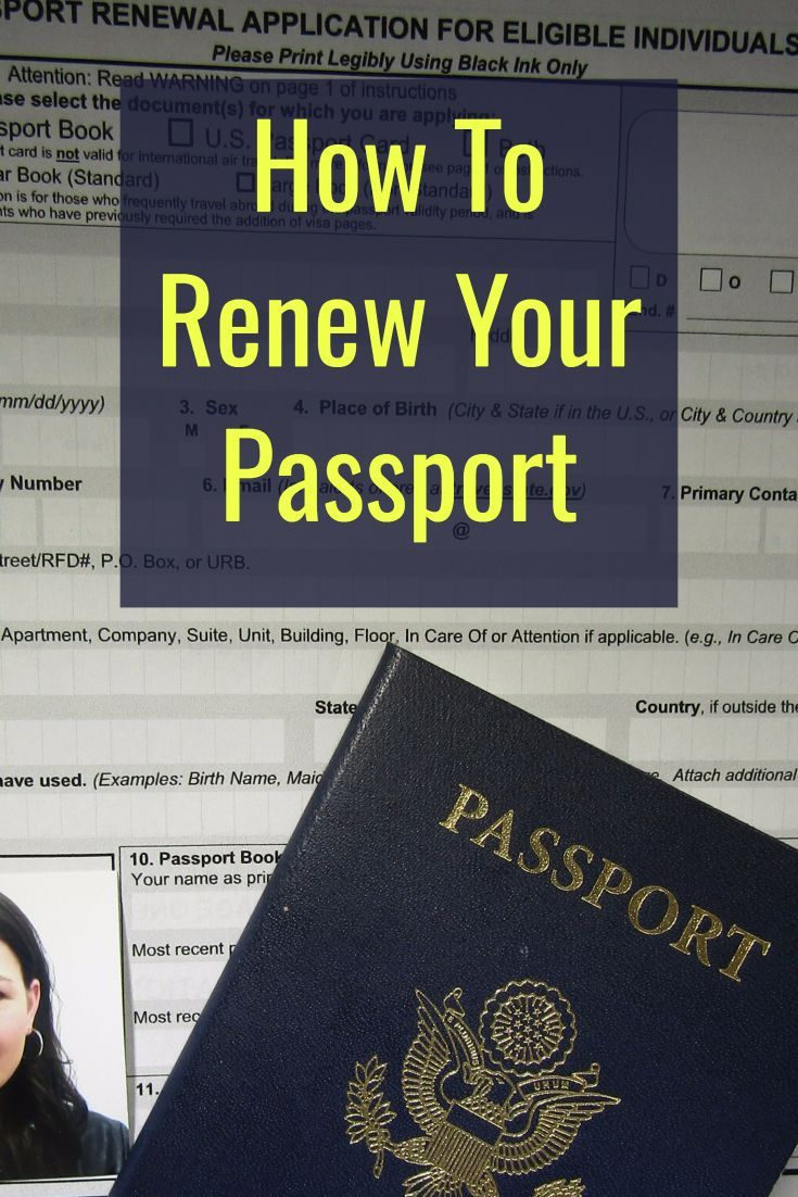 You are supposed to renew your passport 9 months before it expires, so go check your passport expiration date now before it's too late! Then follow these instructions to get your passport renewed.