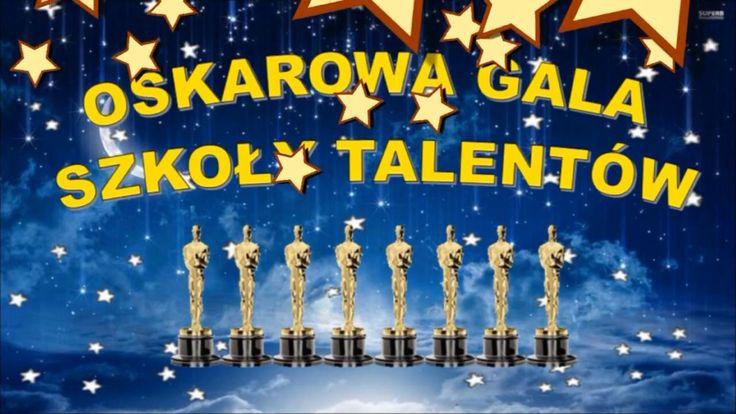 Oscarowa Gala Szkoły Talentów