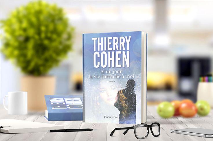 «Si un jour la vie t'arrache à moi» de Thierry Cohen  Résumé: l veut vivre pour elle. Elle veut mourir pour lui. Gabriel est issu d'un milieu aisé, Clara d'une famille modeste. C'est un homme d'affaires brillant, elle est danseuse. Ils n'étaient pas faits pour se rencontrer et pourtant ils tombent fous amoureux. Contre …