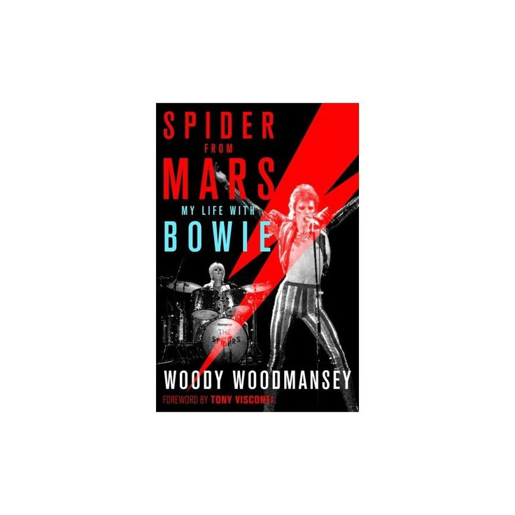 Spider from Mars : My Life With Bowie (Hardcover) (Woody Woodmansey)