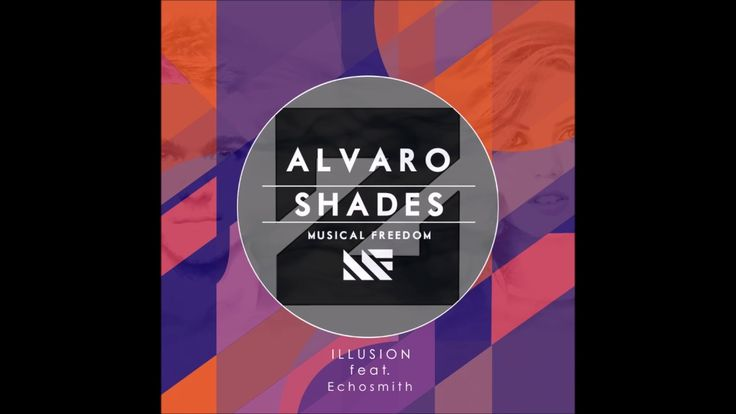 Alvaro  Shades vs Zedd  Illusion (Zedd Mashup Ultra 2016) [EDM] [2016]