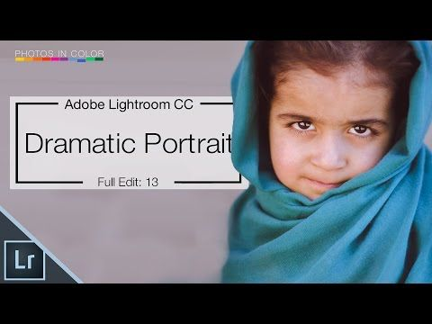 Lightroom 6 tutorial - How too edit dramatic portraits in Lightroom CC - YouTube