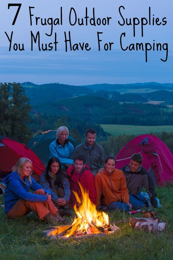 Are you looking for outdoor supplies for your next camping trip? These 7 items will give you the necessities and not break your budget!