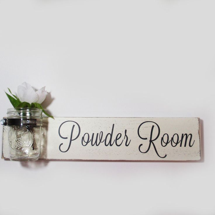 Powder Room Sign With Mason Jar- Ivory With Black Hand Painted Lettering- French Chic- Shabby- Country Decor by CountryLivingAtHeart on Etsy