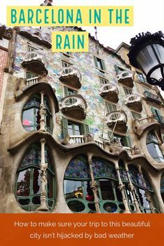 What to do in Barcelona if it rains...with a short time, rain shouldn't ruin your plans, tips for making the most of it