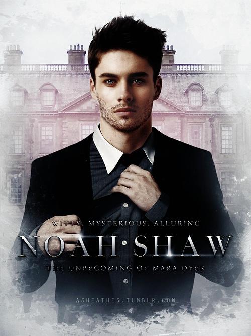 Noah Shaw - The Unbecoming of Mara Dyer