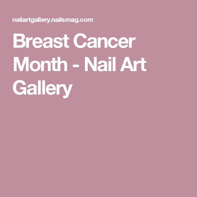 Breast Cancer Month  - Nail Art Gallery