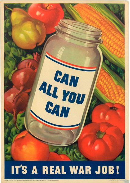 """""""Can all you can; It's a real war job!""""  1943Wwii Ads, Preserves Food, 1943 Wwii, Food Posters, 12 Wwii, Canning Preserves, Canning Gardens Posters, Food Preserves, Wwii Canning Gardens"""