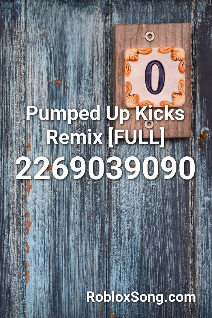 Pumped Up Kicks Remix Full Roblox Id Roblox Music Codes In 2021 Songs Roblox Epic Rap Battles
