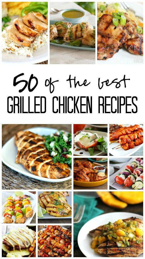 50 of the best grilled chicken recipes, just in time for grilling season!