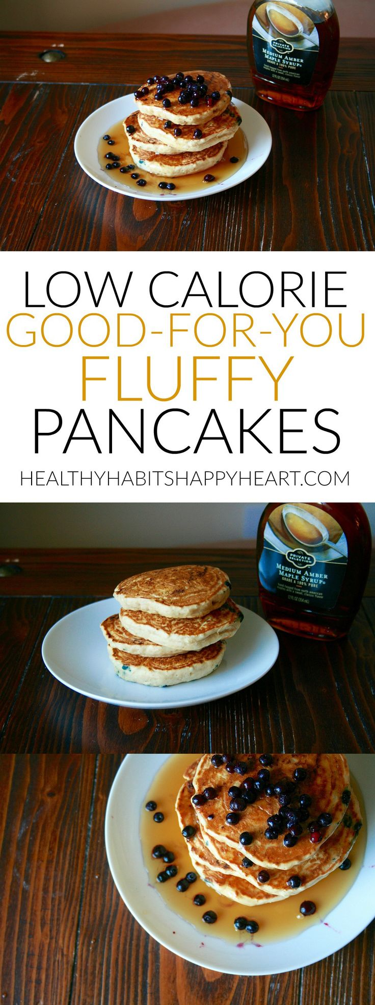 Low calorie, good-for-you fluffy pancakes. So easy to make! | healthyhabitshappyheart.com