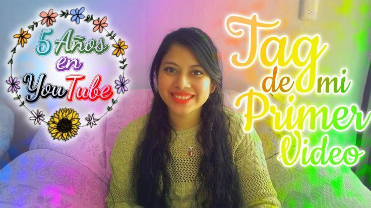 5 Años en YT + Tag Mi Primer Video #MiPrimerVideoDelAño xD