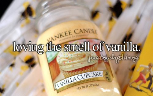loving the smell of vanilla.