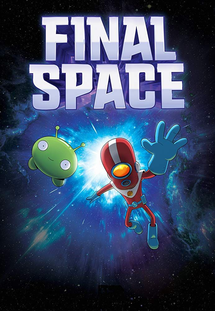 Final Space 2018 Space Poster Space Art Cartoon Wallpaper