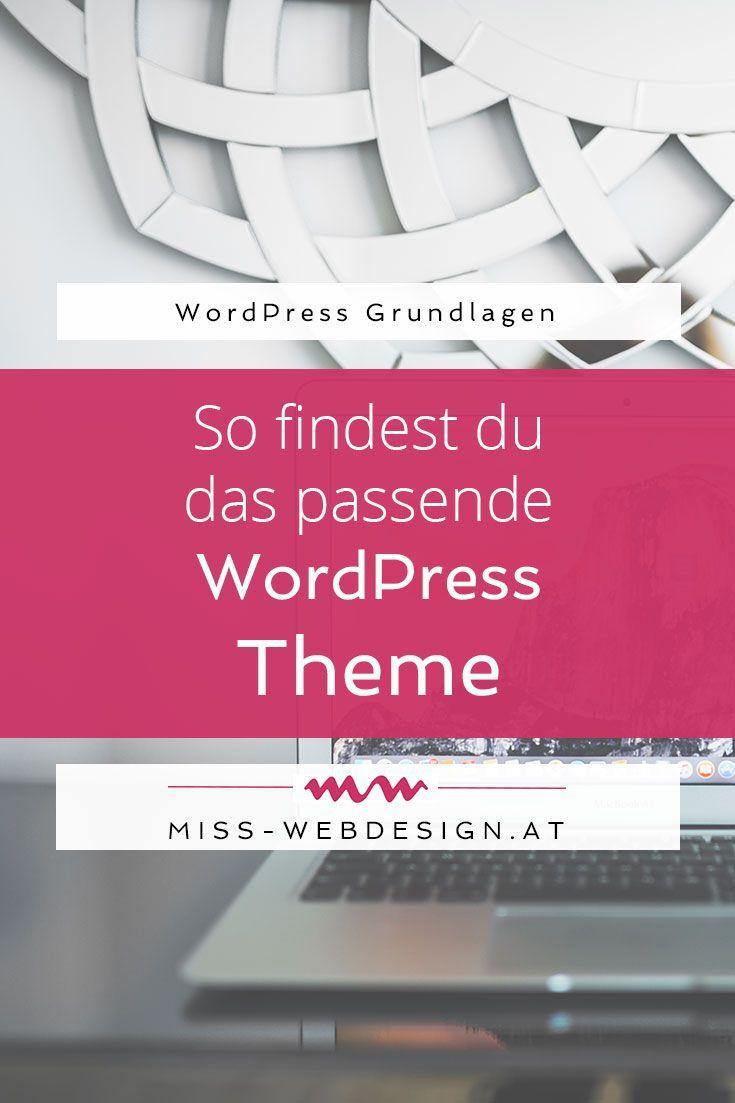 Es ist eine Herausforderung, das richtige Wordpress Theme zu finden, schließlich soll es wirklich zu dir passen. Mit diesen Tipps klappt es ganz bestimmt.   miss-webdesign.at #wordpress #theme #webdesign