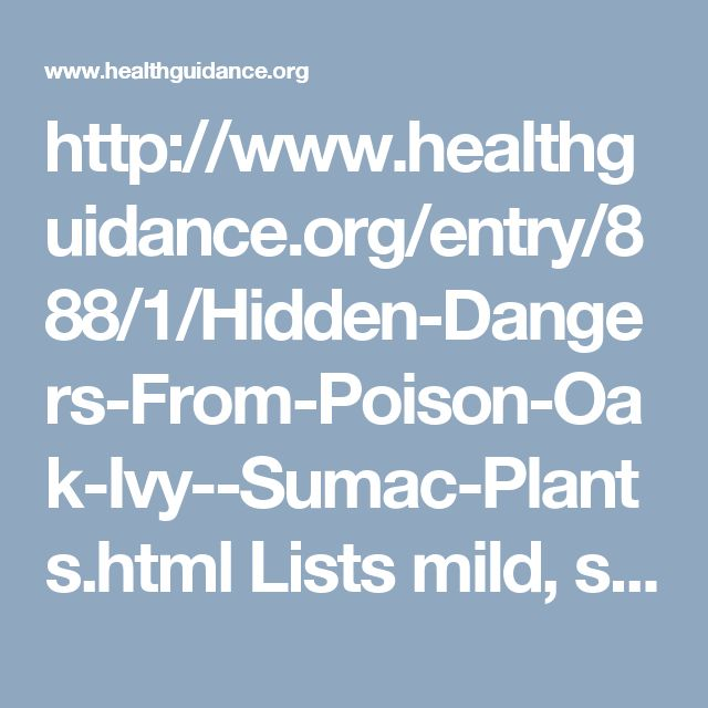 http://www.healthguidance.org/entry/888/1/Hidden-Dangers-From-Poison-Oak-Ivy--Sumac-Plants.html  Lists mild, severe symptoms