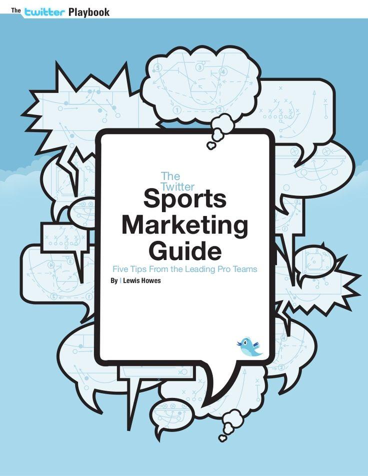 twitter-sports-marketing-guide by www.sportbusiness360.com via Slideshare