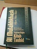 Al-Mulakhkhash – Syarh Kitab Tauhid Penjelasan Ringkas Kitab Tauhid