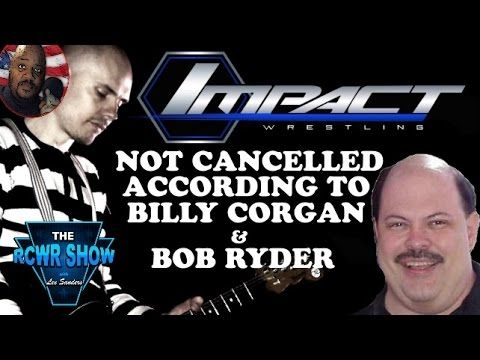 Billy Corgan & TNA Wrestling Comment on Destination America Cancellation Rumors! The RCWR Show