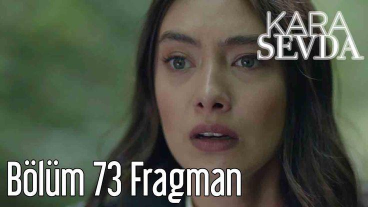 Kara Sevda 73.Bölüm Fragmanı izle