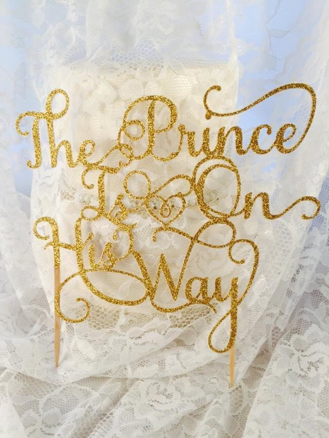The Prince Is On His Way Cake Topper - Baby Boy - Newborn Baby Boy - Baby Shower - Mom To Be - Baby Shower Decorations -…