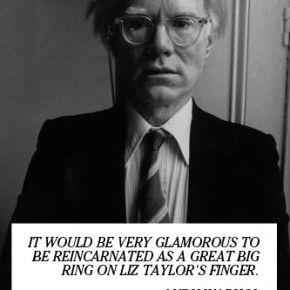 Andy Warhol On Reincarnation.