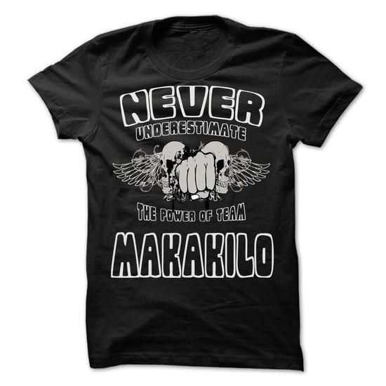 NEVER UNDERESTIMATE THE POWER OF Makakilo - Awesome Tea - #gift for girls #creative gift. LIMITED AVAILABILITY => https://www.sunfrog.com/LifeStyle/NEVER-UNDERESTIMATE-THE-POWER-OF-Makakilo--Awesome-Team-Shirt-.html?68278