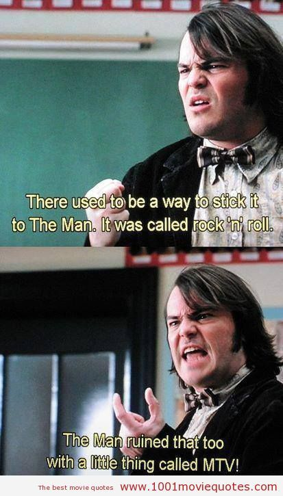 School Of Rock Movie Quote | The School Of Rock (2003) | 1001 Movie Quotes