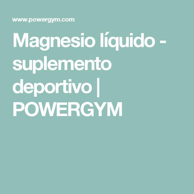 Magnesio líquido - suplemento deportivo | POWERGYM