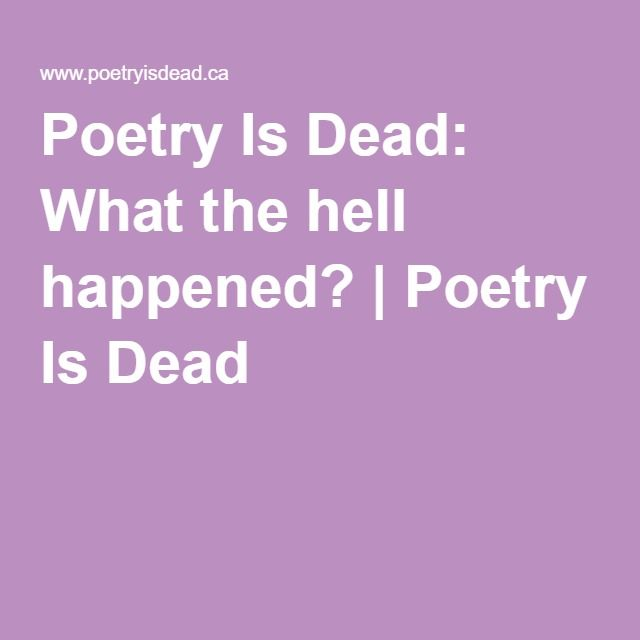 Poetry Is Dead: What the hell happened? | Poetry Is Dead