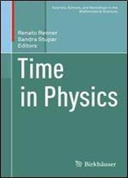 Time In Physics (tutorials Schools And Workshops In The Mathematical Sciences) free ebook