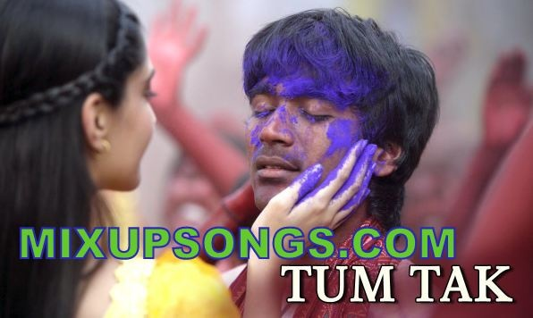 Tum-Tak-Full-Official-Video Song-Raanjhanaa _Mixupsongs.com