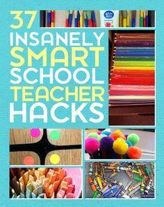 37 Insanely Smart School Teacher Hacks