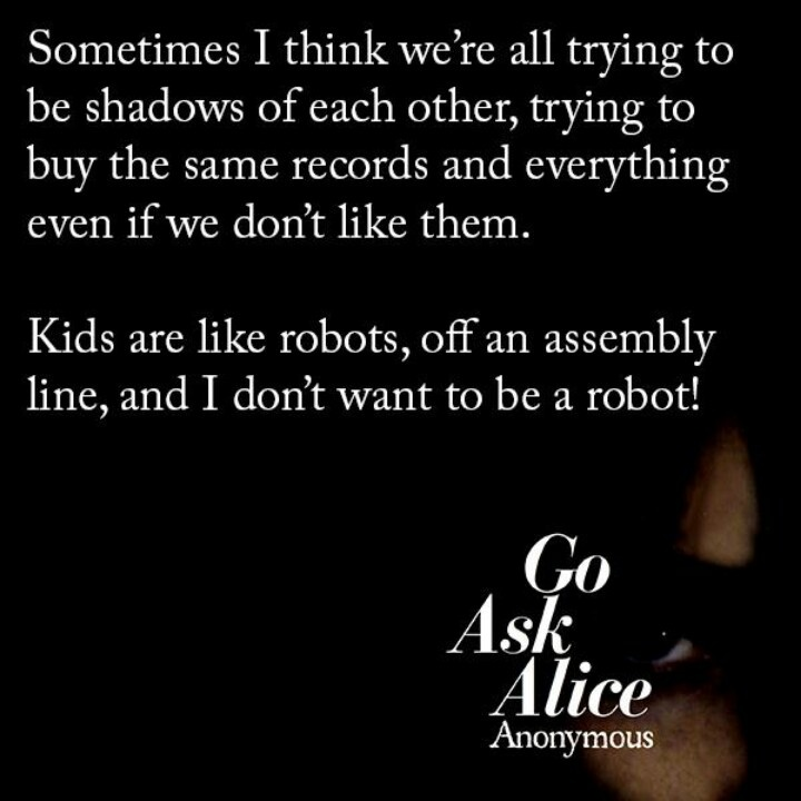 Go Ask Alice - The first book I ever read in hours!